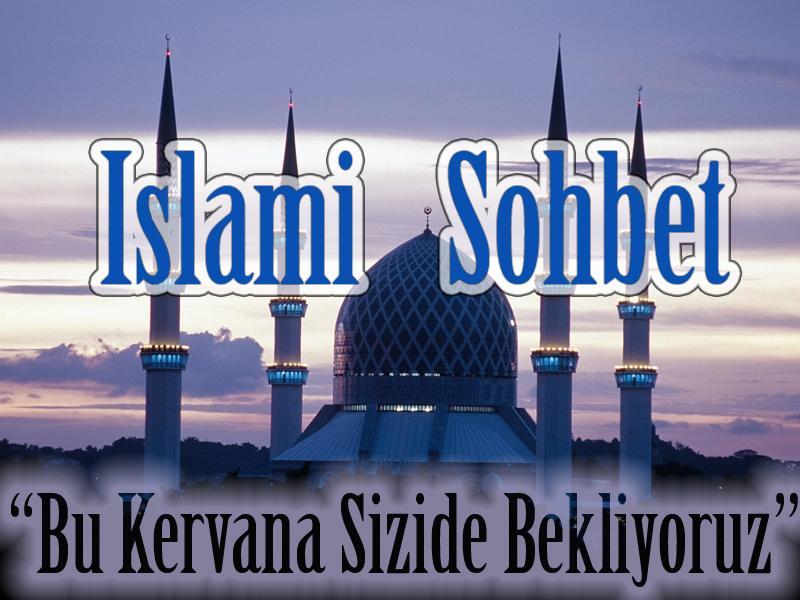 İslami Sohbet Odaları – Dini Sohbetler, Mobil Chat